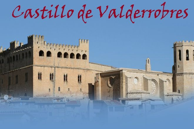 Castillo de Valderrobres, Valderrobres, Spain