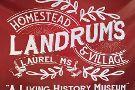 Landrum's Homestead & Village