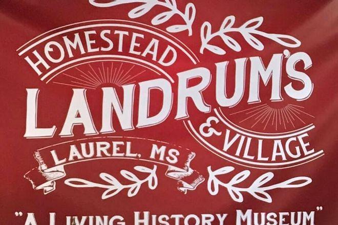 Landrum's Homestead & Village, Laurel, United States
