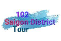 102 Saigon District Tour