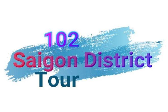 102 Saigon District Tour, Ho Chi Minh City, Vietnam
